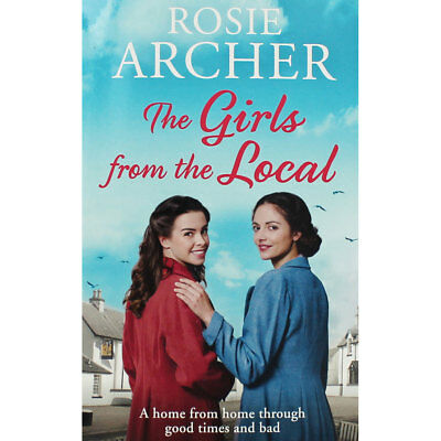 The Girls from the Local by Rosie Archer (Paperback), Fiction Books, Brand New