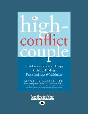 The High-Conflict Couple: Dialectical Behavior Therapy Guide to Finding Peace…