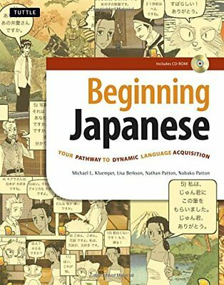 Beginning Japanese: Your Pathway to Dynamic Language Acquisition