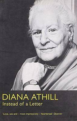 Instead of a Letter by Diana Athill   Paperback Book   9781847084286   NEW