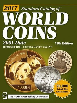 2017 Standard Catalog of World Coins 21. Jahrhundert 2001-Date, 11. Aufl. 2016