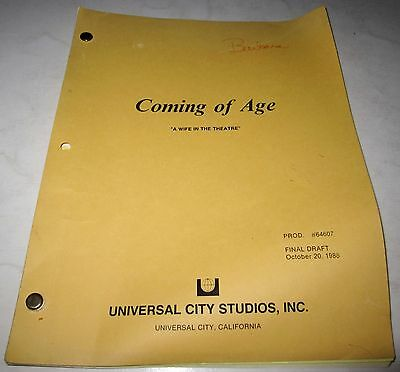 """Original Script """"COMING OF AGE - A Wife in the Theatre"""" Final Draft 10/20/88"""