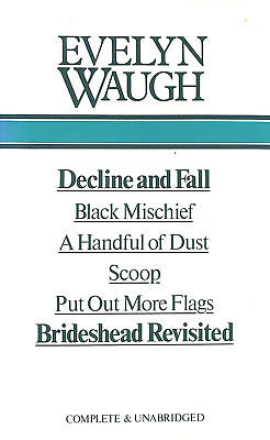 Selected Works - Decline and Fall, Black Mischief, A Handful of Dust, Scoop, P..