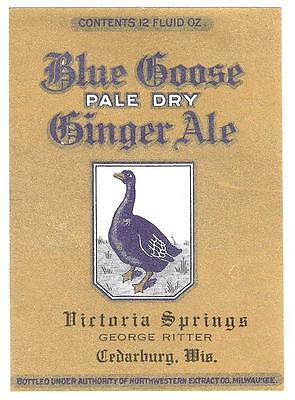 Blue Goose Pale Dry Ginger Ale Label Victoria Springs George Ritter Cedarburg Wi