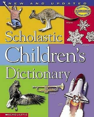 Scholastic children's dictionary by Scholastic Reference