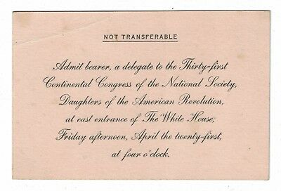 1922 White House Pass Ticket 31st DAR Congress Daughters of American Revolution