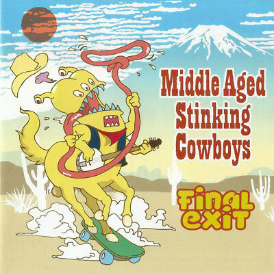 Final Exit  – Middle Aged Stinking Cowboys  7 inch . sensless apocalypse gob