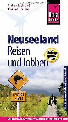 Reise Know-How: Neuseeland - Reisen und Jobben mit dem Working Holiday... | Buch