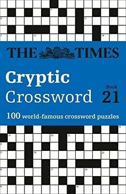 The Times Cryptic Crossword Book 21: 100 world-famous crossword puzzles by...