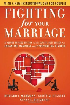 Fighting for Your Marriage: A Deluxe Revised Edition of the Classic Best...