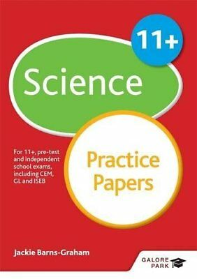 11+ Science Practice Papers: For 11+, Pre-Test and Independent School Exams...
