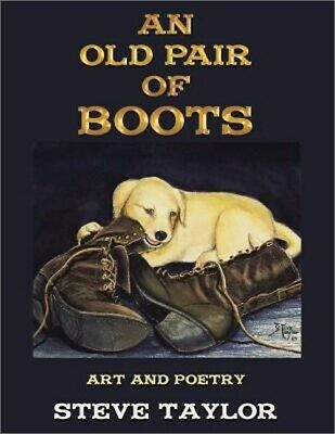An Old Pair of Boots: Art and Poetry (Paperback or Softback)