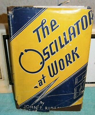 The Oscillator At Work John Rider 1947 15Th Print Low Frequency Emphasis