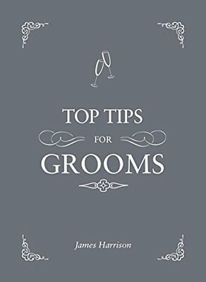 Top Tips For Grooms by Harrison, James Hardcover Book 9781849535366 NEW