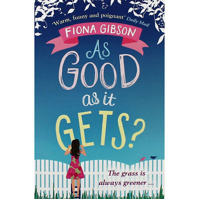As Good As It Gets by Fiona Gibson (Paperback), Valentines, Brand New