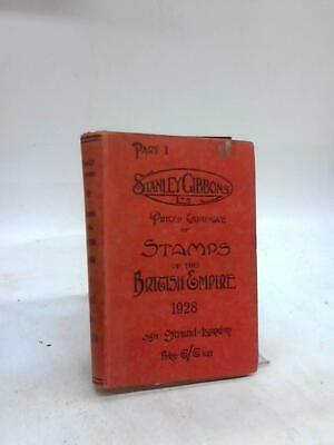 Stanley Gibbons Priced Catalogue of Stamps of the Briti (Anon - 1928) (ID:67477)