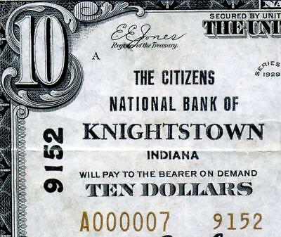 HGR CH#9152 1929 $10 Knightstown INDIANA ((Serial#7 - LOWEST# Known)) VF+ GRADE