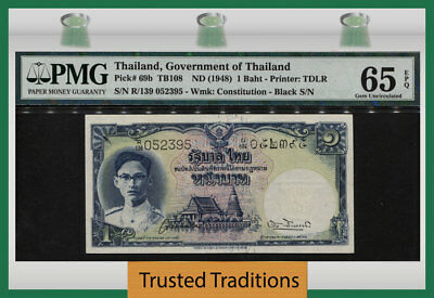 "TT PK 69b ND(1948) THAILAND 1 BAHT ""KING RAMA VIII"" PMG 65 EPQ GEM UNCIRCULATED!"