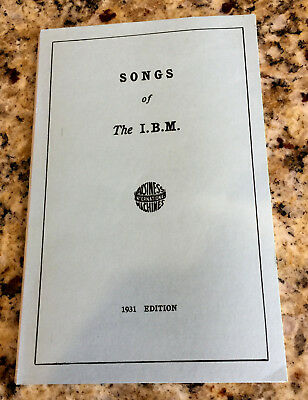 "Vintage Reprint of the 1931 Edition of "" Songs of the IBM "" Booklet"