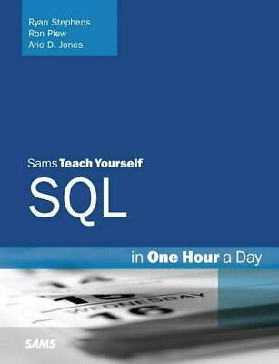 Sams Teach Yourself SQL in One Hour a Day by Ryan Stephens (English) Paperback B