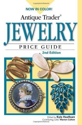 Antique Trader Jewelry Price Guide by Husfloen, Kyle