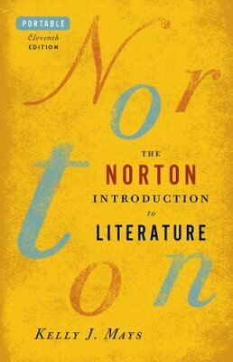 The Norton Introduction to Literature (Portable Eleventh Edition)