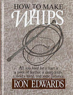 How to Make Whips (Bushcraft) by Ron Edwards…