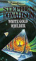 (Good)-White Gold Wielder (The Second Chronicles of Thomas Covenant) (Paperback)