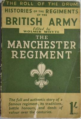 HISTORY OF THE MANCHESTER REGIMENT British Army Infantry WW1 Boer War
