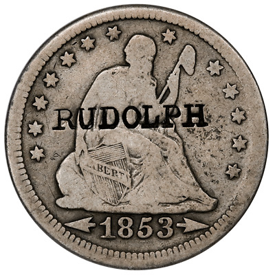 1853 Seated Liberty Quarter - Rudolph Counterstamp (Rulau Calif-119) - Very Good