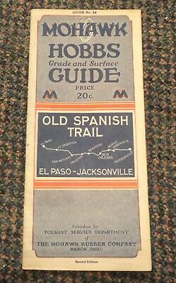 1929 Old Spanish Trail El Paso - Jacksonville guide map - Mohawk Tires