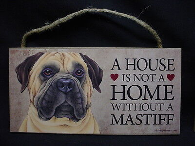 A House Is Not A Home BULLMASTIFF wood DOG SIGN wall hanging PLAQUE Bullmastiff