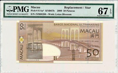 Banco Nacional Ultramarino Macau  50 Patacas 2009 Replacement/Star PMG  67EPQ
