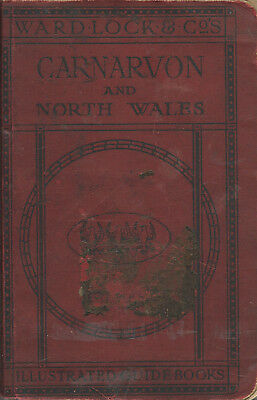 WARD LOCK RED GUIDE - CARNARVON & NORTH WALES - 1925/26 - 9th edition revised