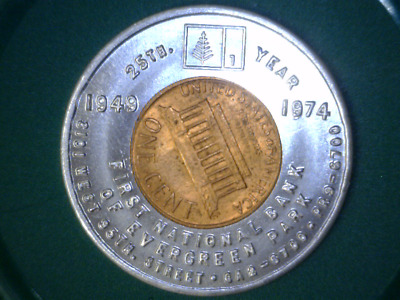 First National Bank of Evergreen Park encased Cent 1949-1974 25 years