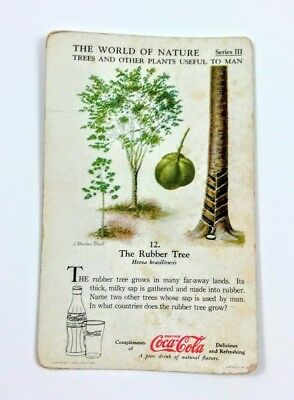 1930 Coca Cola~The World of Nature~#12 Rubber Tree~Series 3 Trees, Useful Plants