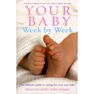 Your Baby Week by Week (Paperback), Non Fiction Books, Brand New