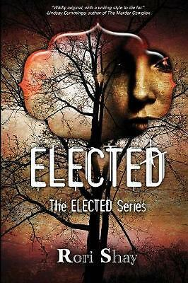 Elected by Rori Shay Paperback Book Free Shipping!