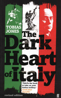 The dark heart of Italy by Tobias Jones (Paperback)