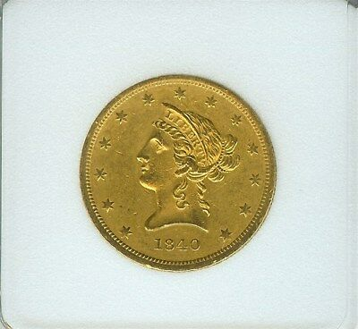 1840 Liberty Head Gold $10 Uncirculated+    Very Rare This Nice!