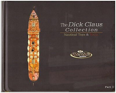 """the Dick Claus Collection-Nauticaltoys & Boats"" Part 1, Like New With Prices !"