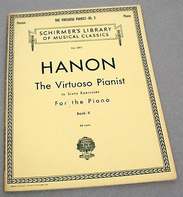HANON THE VIRTUOSO PIANIST in SIXTY EXERCISES for the PIANO BOOK II BOOK 2