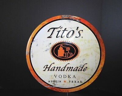"Round Tito's Handmade Vodka Metal  Sign 17-1/2"" New"