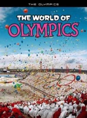 The World of Olympics (The Olympics) by Hunter, Nick | Paperback Book | 97814062