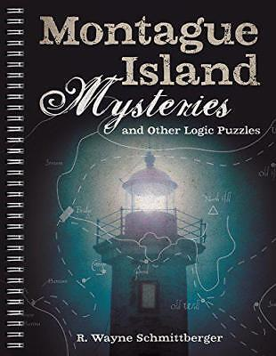 Montague Island Mysteries and Other Logic Puzzles by R. Wayne Schmittberger | Sp