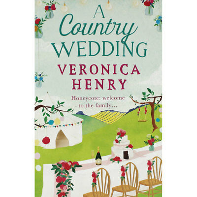 A Country Wedding by Veronica Henry (Paperback), Fiction Books, Brand New