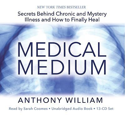 Medical Medium: Secrets Behind Chronic And Mystery Illness And How To Finally He