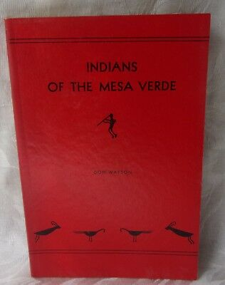 """1955 Lithoprinted SC Book """"Indians of the Mesa Verde"""" by Don Watson Illustrated"""