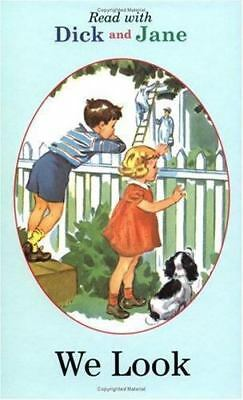 NEW - Read with Dick and Jane: We Look
