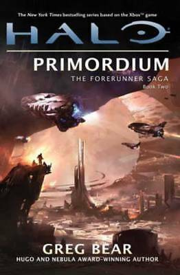 Forerunner trilogy: Primordium: Book Two of the Forerunner Trilogy by Greg Bear
